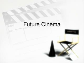 Future Cinema