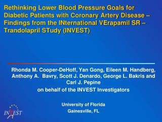 Rethinking Lower Blood Pressure Goals for Diabetic Patients with Coronary Artery Disease   Findings from the INternation