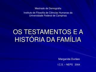 OS TESTAMENTOS E A HIST RIA DA FAM LIA