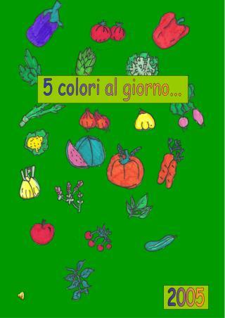 5 colori al giorno