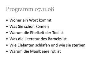 Programm 07.11.08