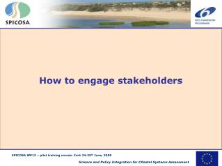 How to engage stakeholders