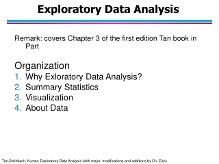 Chapter 1: Data Collection  Chapter 2: Organizing and Summarizing    Data  Visual  Chapter 3: Numerically Summarizing