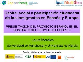 Capital social y participaci n ciudadana de los inmigrantes en Espa a y Europa   PRESENTACI N DEL PROYECTO ESPA OL EN EL