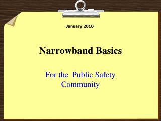 Narrowband Basics