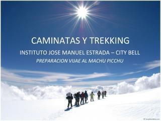 CAMINATAS Y TREKKING