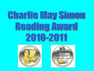 Charlie May Simon Reading Award 2010-2011
