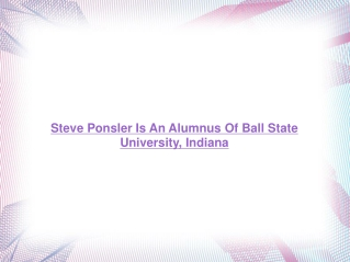 Steve Ponsler Is An Alumnus Of Ball State University, Indian