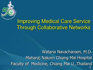 Improving Medical Care Service Through Collaborative Networks