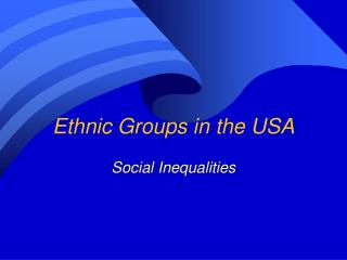 Ethnic Groups in the USA