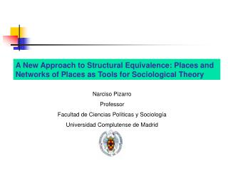 A New Approach to Structural Equivalence: Places and Networks of Places as Tools for Sociological Theory