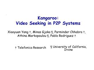 Kangaroo:  Video Seeking in P2P Systems