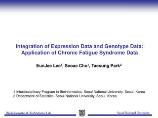 Integration of Expression Data and Genotype Data: Application of Chronic Fatigue Syndrome Data