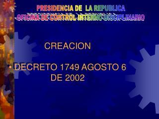 PRESIDENCIA DE  LA REPUBLICA OFICINA DE CONTROL INTERNO DISCIPLINARIO
