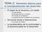 TEMA 2: Elementos b sicos para la conceptualizaci n del desarrollo