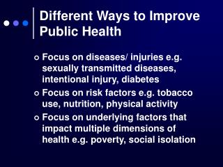 Different Ways to Improve Public Health