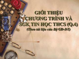 GII THIU CHUONG TR NH V  SGK TIN HC THCS Q.4 Theo tai li u cua B  GD- T