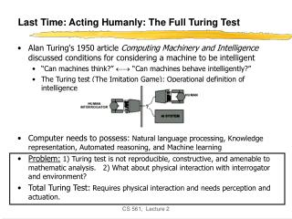 Last Time: Acting Humanly: The Full Turing Test