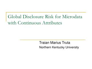Global Disclosure Risk for Microdata with Continuous Attributes