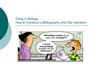 Citing in Biology:  How to Construct a Bibliography and Cite Literature