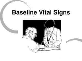 Baseline Vital Signs