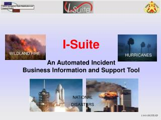 I-Suite  An Automated Incident  Business Information and Support Tool