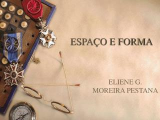 ESPA O E FORMA