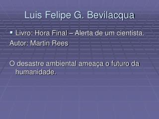 Luis Felipe G. Bevilacqua