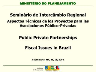 Public Private Partnerships   Fiscal Issues in Brazil