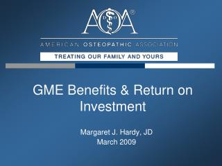 GME Benefits  Return on Investment