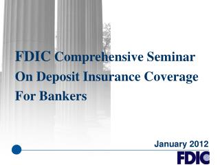 FDIC Comprehensive Seminar On Deposit Insurance Coverage For Bankers