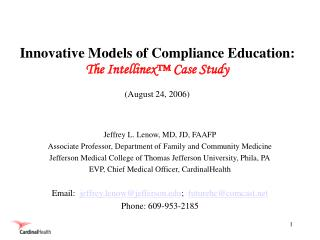 Innovative Models of Compliance Education:  The Intellinex  Case Study August 24, 2006