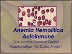 Anemia Hemol tica Autoinmune