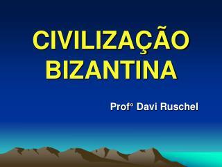 CIVILIZA  O BIZANTINA