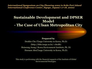 International Symposium on City Planning 2000 in Kobe Port Island International Conference Center, Hyogo, Japan7.17-18,