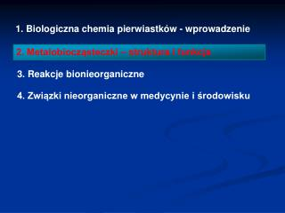 1. Biologiczna chemia pierwiastk w - wprowadzenie