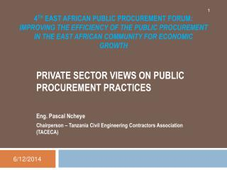 4th East African Public Procurement Forum: Improving the Efficiency of the Public Procurement in the East African Commun