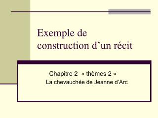 Exemple de  construction d un r cit