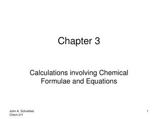 Calculations involving Chemical Formulae and Equations