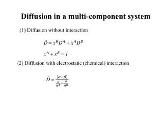 Diffusion in a multi-component system