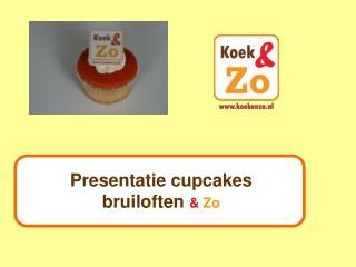 Presentatie cupcakes bruiloften  Zo