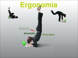 ERGONOMIA STANOWISKA PRACY -WYMAGANIA