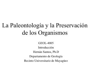 La Paleontolog a y la Preservaci n de los Organismos