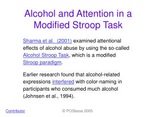 alcohol and the stroop effect I took the stroop test as part of my asd evaluation and i've seen it recently on a list of online autism evaluation tests  taking the stroop test.
