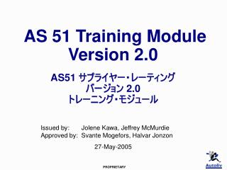 AS 51 Training Module  Version 2.0   AS51    2.0