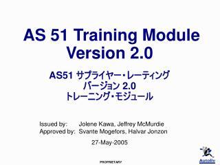 AS 51 Training Module  Version 2.0   AS51    2.0