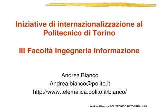 Iniziative di internazionalizzazione al Politecnico di Torino  III Facolt  Ingegneria Informazione