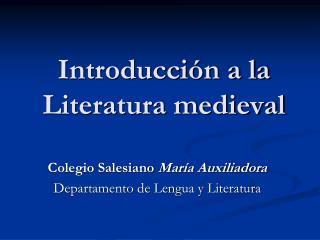 Introducci n a la Literatura medieval
