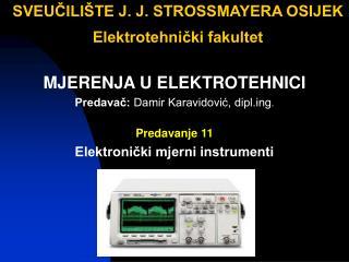 SVEUCILI TE J. J. STROSSMAYERA OSIJEK  Elektrotehnicki fakultet