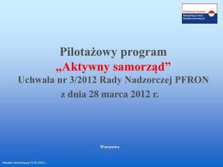 Pilotazowy program   Aktywny samorzad  Uchwala nr 3